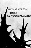 thomas-merton-raids-on-the-unspeakable